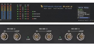 Wheatstone HD-SDI Blade 3